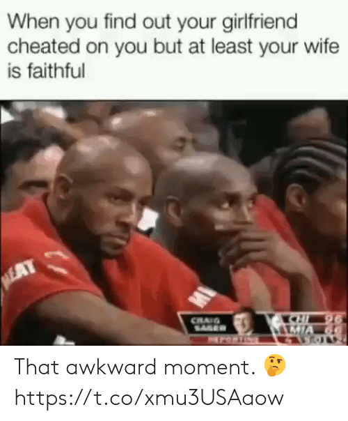 Sizzle: When you find out your girlfriend  cheated on you but at least your wife  is faithful That awkward moment. 🤔 https://t.co/xmu3USAaow
