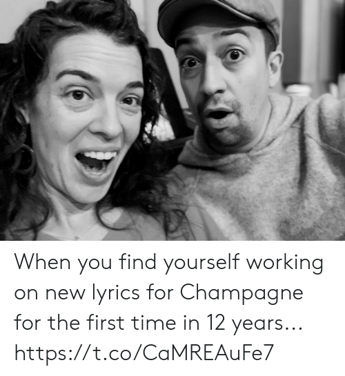 Memes, Champagne, and Lyrics: When you find yourself working on new lyrics for Champagne for the first time in 12 years... https://t.co/CaMREAuFe7