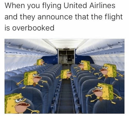 When You Flying United Airlines and They Announce That the Flight Is