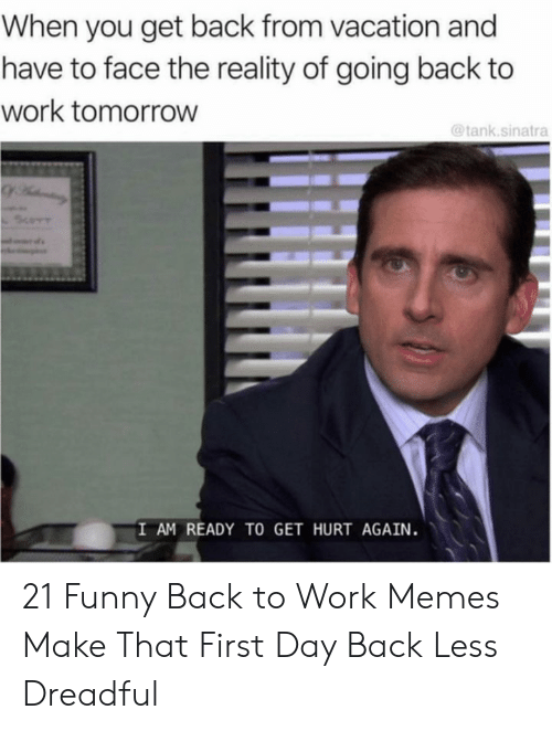 🔥 25+ Best Memes About First Day of Work Meme | First Day