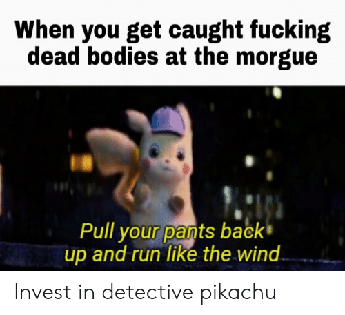 When You Get Caught Fucking Dead Bodies at the Morgue Pull