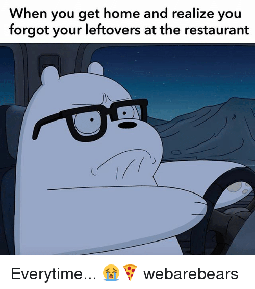 when you get home and realize you forgot your leftovers 27169002 ✅ 25 best memes about when you get home when you get home memes,Get Home Meme