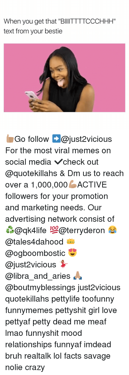 """Bruh, Memes, and Mood: When you get that """"BllITTTTCCCHHH""""  text from your bestie 👍🏽Go follow ➡@just2vicious For the most viral memes on social media ✔check out @quotekillahs & Dm us to reach over a 1,000,000💪🏽ACTIVE followers for your promotion and marketing needs. Our advertising network consist of ♻@qk4life 💯@terryderon 😂@tales4dahood 👑@ogboombostic 😍@just2vicious 💃🏽@libra_and_aries 🙏🏽@boutmyblessings just2vicious quotekillahs pettylife toofunny funnymemes pettyshit girl love pettyaf petty dead me meaf lmao funnyshit mood relationships funnyaf imdead bruh realtalk lol facts savage nolie crazy"""