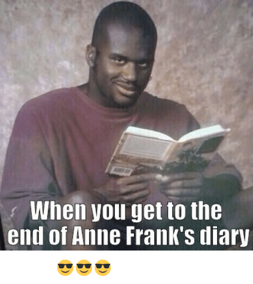 when you get to the end of anne franks diary 29703800 when you get to the end of anne frank's diary ई लूव शाक
