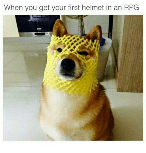 Memes, 🤖, and Rpg: When you get your first helmet in an RPG