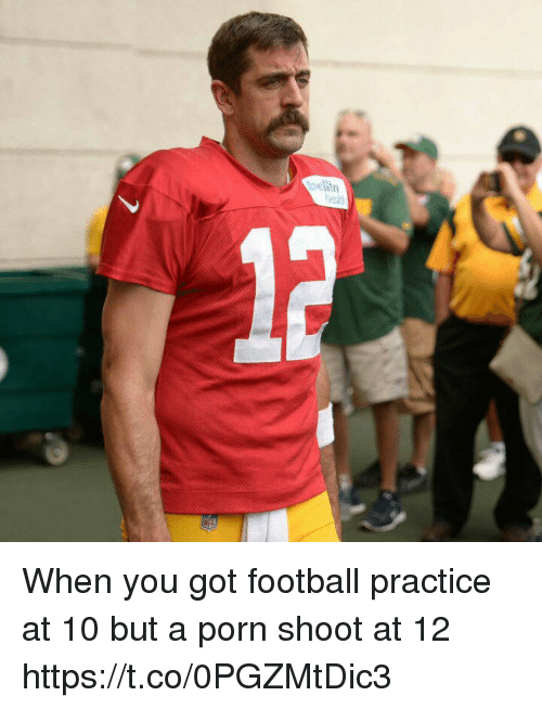 Football, Memes, and Porn: When you got football practice at 10 but a porn shoot at 12 https://t.co/0PGZMtDic3