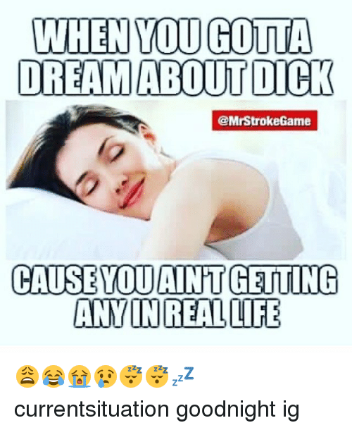 Dreaming of a dick