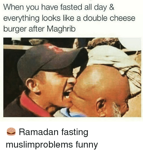 Funny Ramadan And Afghan When You Have Fasted All Day Everything Looks