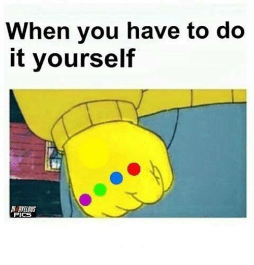 25 best memes about do it yourself do it yourself memes memes and you when you have to do it yourself yeldus ics pi solutioingenieria Image collections