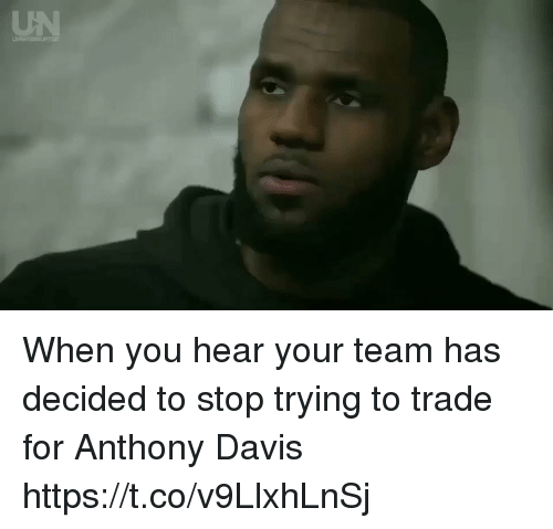 Sports, Anthony Davis, and Davis: When you hear your team has decided to stop trying to trade for Anthony Davis https://t.co/v9LlxhLnSj