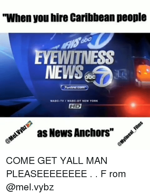 When You Hire Caribbean People EYEWITNESS NEWS D 7onlinecom