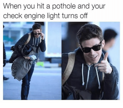 Check Engine Light On And Off >> When You Hit A Pothole And Your Check Engine Light Turns Off