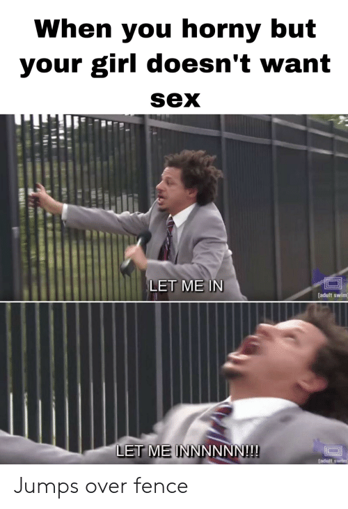 she doesnt want to have sex