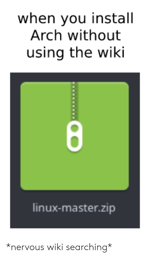 When You Install Arch Without Using the Wiki 8 Linux
