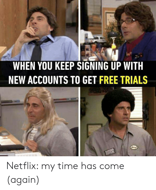 WHEN YOU KEEP SIGNING UP WITH NEW ACCOUNTS TO GET FREE