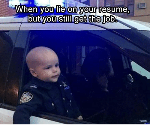 funny lie on your resume memes of 2017 on me me