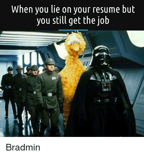 25  best memes about lie on your resume