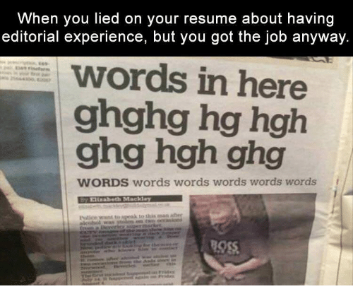 When You Lied on Your Resume About Having Editorial