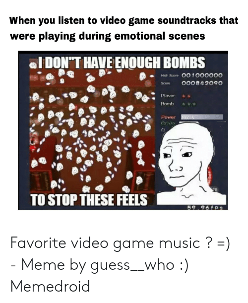 When You Listen to Video Game Soundtracks That Were Playing During