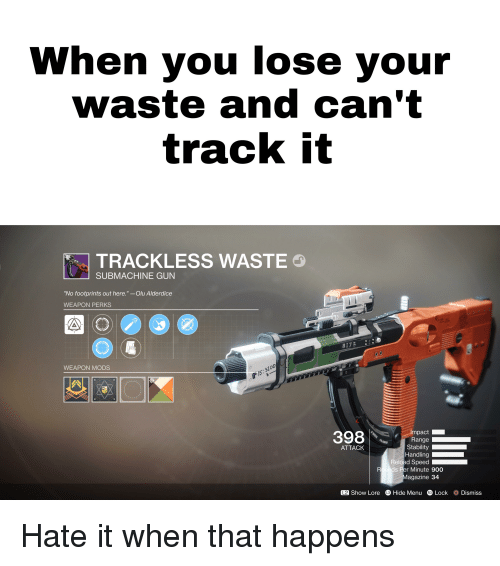 When You Lose Your Waste and Can't Track It TRACKLESS WASTE