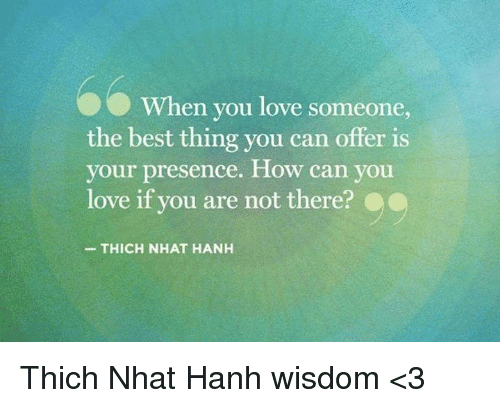 thich nhat hanh love