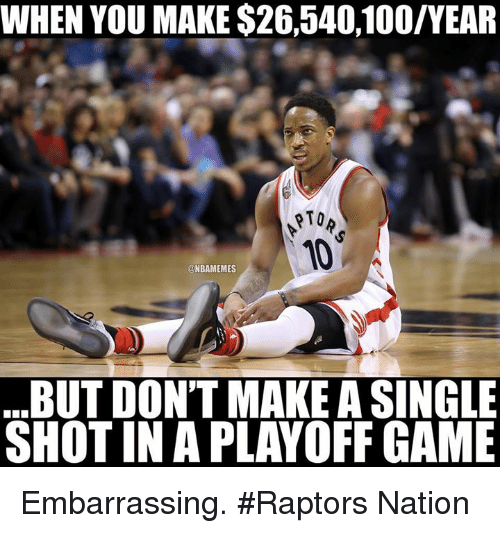 Anaconda, Nba, and Game: WHEN YOU MAKE $26,540,100/YEAR  PTO  @NBAMEMES  BUT DON'T MAKE ASINGLE  SHOT IN A PLAYOFF GAME Embarrassing. #Raptors Nation
