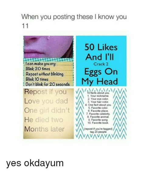 When You Posting These I Know You 50 Likes and I'lI Toan