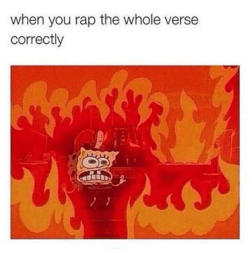 Rap, Humans of Tumblr, and You: when you rap the whole verse  correctly