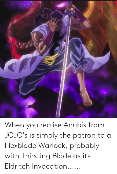 When You Realise Anubis From JOJO's Is Simply the Patron to