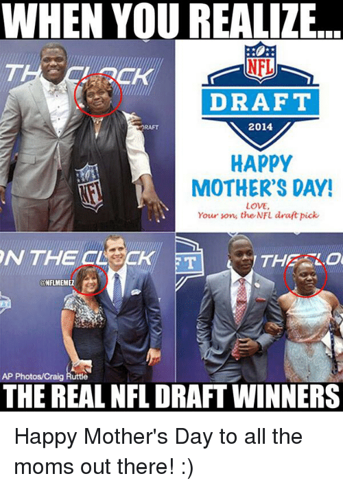 WHEN YOU REALIZE DRAFT 2014 HAPPY MOTHER'S DAY! LOVE Your ...
