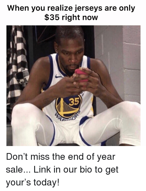Basketball, Nba, and Sports: When you realize jerseys are only  $35 right now  35 Don't miss the end of year sale... Link in our bio to get your's today!
