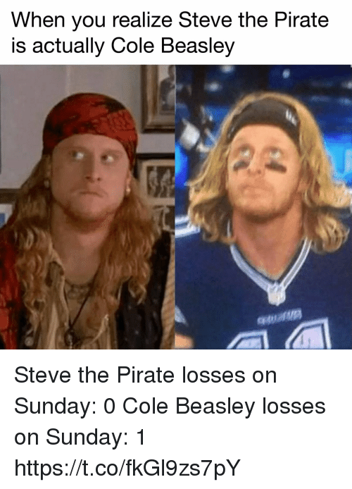 when you realize steve the pirate is actually cole beasley steve the