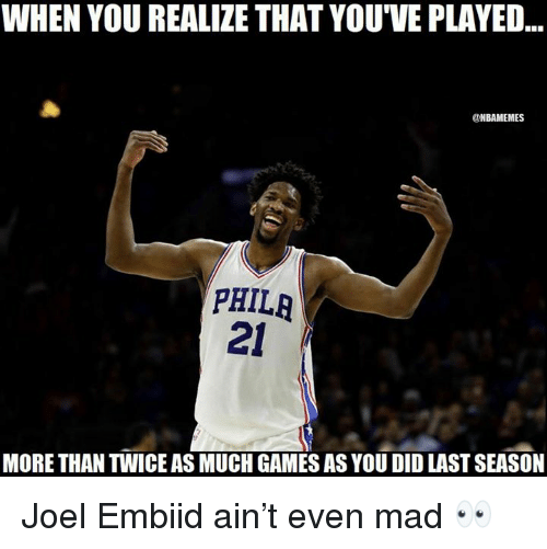 Home Market Barrel Room Trophy Room ◀ Share Related ▶ NBA Games Mad did you more when you realize when you realize played much joel next collect meme → Embed it next → WHEN YOU REALIZE THAT YOU'VE PLAYED ONBAMEMES PHILR 2 MORE THAN TWICE AS MUCH GAMES AS YOU DID LAST SEASON Joel Embiid ain't even mad 👀 Meme NBA Games Mad did you more when you realize when you realize played much joel joel embiid much games season embiid When That Last Twice You Did Than Even You Realize NBA NBA Games Games Mad Mad did did you you more more when you realize when you realize when you when you realize realize played played much much joel joel joel embiid joel embiid None None None None None None When When That That Last Last Twice Twice You Did You Did Than Than Even Even You Realize You Realize found @ 277 likes ON 2018-04-03 06:24:26 BY me.me source: facebook view more on me.me