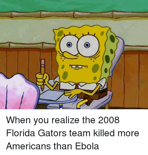 when you realize the 2008 florida gators team killed more 11253563 ✅ 25 best memes about florida gator florida gator memes