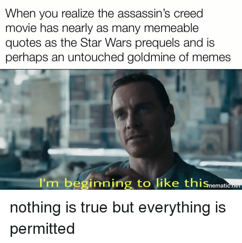 When You Realize The Assassin S Creed Movie Has Nearly As Many