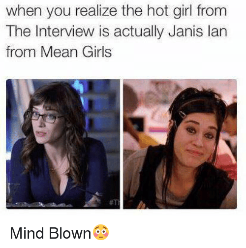 Memes, Hot Girls, and Mean Girls: when you realize the hot girl from  The Interview is actually Janis lan  from Mean Girls Mind Blown😳