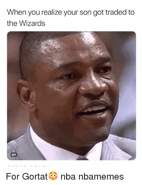 Basketball, Gif, and Nba: When you realize your son got traded to  the Wizards  GIF For Gortat😳 nba nbamemes