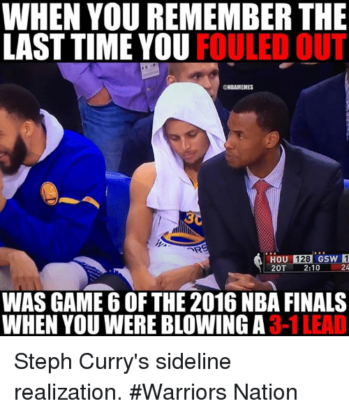 when you remember the last time you fouled out nbamemes 7916744 ✅ 25 best memes about 2016 nba finals 2016 nba finals memes