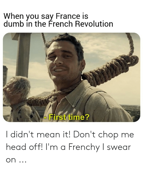 How do you say are dumb in french