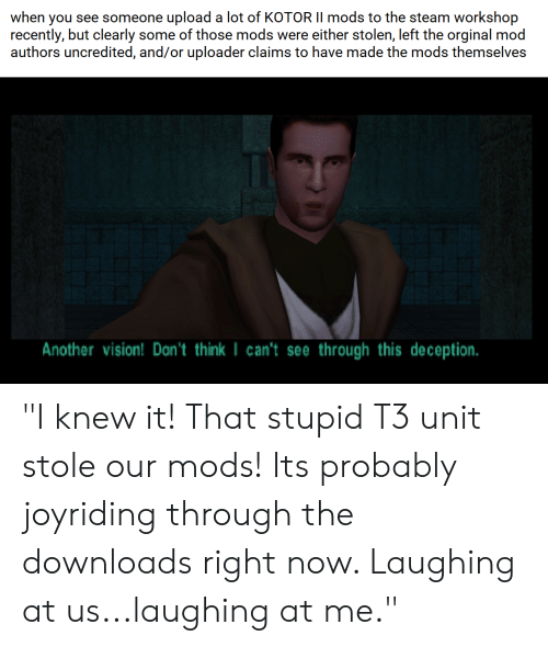 When You See Someone Upload a Lot of KOTOR II Mods to the