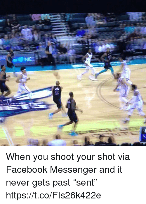 """Facebook, Sports, and Messenger: When you shoot your shot via Facebook Messenger and it never gets past """"sent"""" https://t.co/FIs26k422e"""