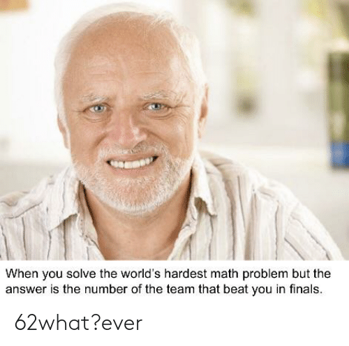 When You Solve the World's Hardest Math Problem but the