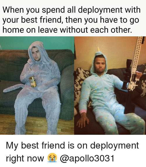 Love Each Other When Two Souls: 25+ Best Memes About Deployment