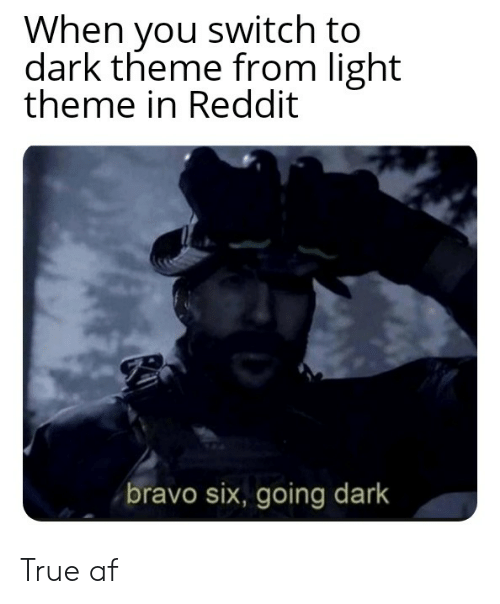 When You Switch to Dark Theme From Light Theme in Reddit