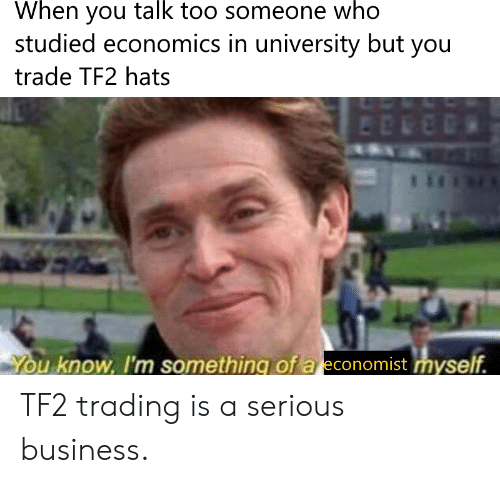 🔥 25+ Best Memes About Tf2 Trading | Tf2 Trading Memes