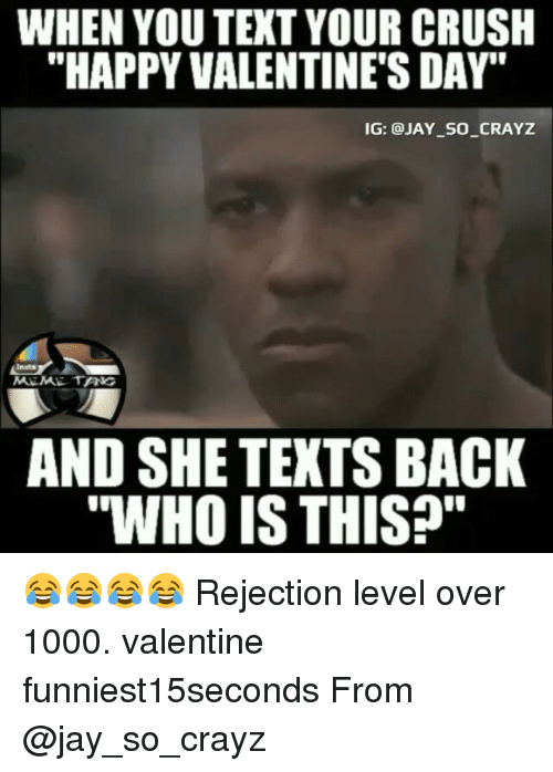 When You Text Your Crush Happy Valentine S Day Ig So Crayz Meme Tang