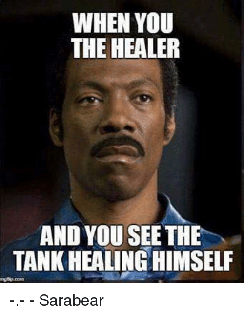 when-you-the-healer-and-you-see-the-tankhealinghimself-10080813.png