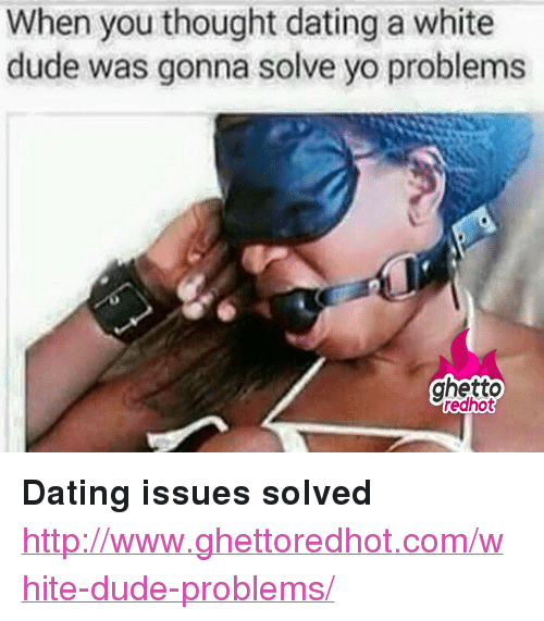 Dating Ghetto