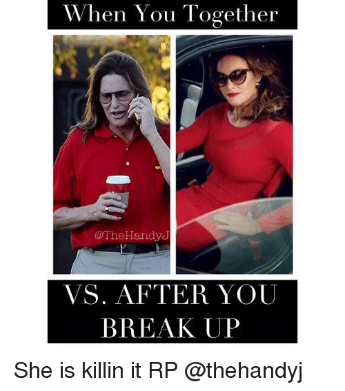 when you together the handy vs after you break up 2344323 when you together handy vs after you break up she is killin it rp