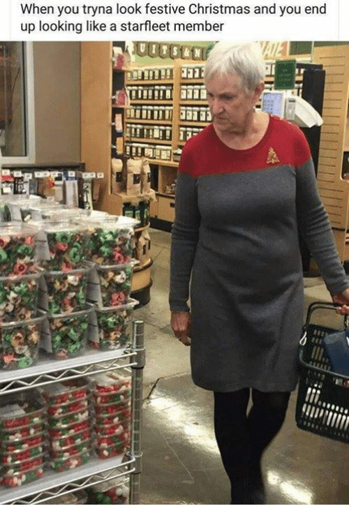 Christmas, Memes, and 🤖: When you tryna look festive Christmas and you end  up looking like a starfleet member  Il